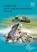 Cover-Bild zu Fehr, Andreas: Fachkunde Land- und Baumaschinentechnik