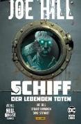 Cover-Bild zu Hill, Joe: Joe Hill: Schiff der lebenden Toten