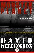Cover-Bild zu Wellington, David: Monster Planet (eBook)