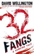 Cover-Bild zu Wellington, David: 32 Fangs (eBook)
