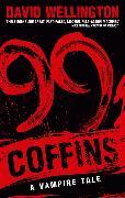 Cover-Bild zu Wellington, David: 99 Coffins