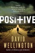Cover-Bild zu Wellington, David: Positive (eBook)