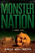 Cover-Bild zu Wellington, David: Monster Nation: A Zombie Novel