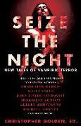 Cover-Bild zu Keene, Brian: Seize the Night (eBook)