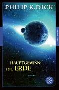 Cover-Bild zu Hauptgewinn: die Erde (eBook) von Dick, Philip K.