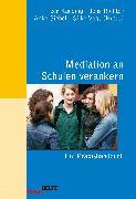 Cover-Bild zu Mediation an Schulen verankern