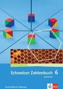 Cover-Bild zu Schweizer Zahlenbuch 6. Schuljahr. Arbeitsheft