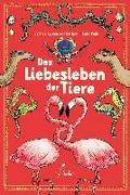 Cover-Bild zu von der Gathen, Katharina: Das Liebesleben der Tiere