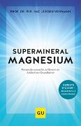 Cover-Bild zu Vormann, Jürgen: Supermineral Magnesium