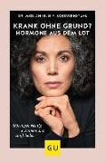 Cover-Bild zu Scheuernstuhl, Annelie F.: Krank ohne Grund? Hormone aus dem Lot