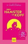 Cover-Bild zu Kreier, Felix: Der Hamster im Kopf