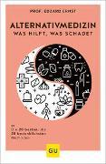 Cover-Bild zu Ernst, Edzard: Alternativmedizin - was hilft, was schadet
