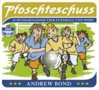 Cover-Bild zu Pfoschteschuss. Musik-CD