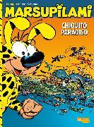 Cover-Bild zu Bâtem,: Marsupilami, Band 7: Chiquito Paradiso