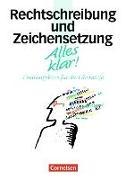 Cover-Bild zu Alles klar! 11.-13. Schuljahr. Rechtschreibung und Zeichensetzung. Trainingskurs mit beigelegtem Lösungsheft