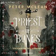 Cover-Bild zu McLean, Peter: Priest of Bones (ungekürzt) (Audio Download)