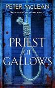 Cover-Bild zu McLean, Peter: Priest of Gallows (eBook)