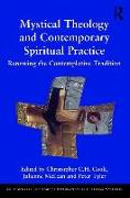 Cover-Bild zu Cook, Christopher C. H. (Hrsg.): Mystical Theology and Contemporary Spiritual Practice