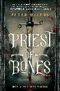 Cover-Bild zu Mclean, Peter: Priest of Bones (eBook)