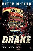 Cover-Bild zu McLean, Peter: Drake (eBook)