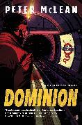 Cover-Bild zu McLean, Peter: Dominion (eBook)