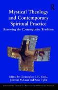 Cover-Bild zu Cook, Christopher C. H. (Hrsg.): Mystical Theology and Contemporary Spiritual Practice (eBook)