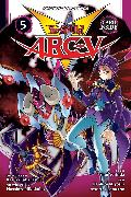 Cover-Bild zu Yoshida, Shin: Yu-Gi-Oh! Arc-V, Vol. 5