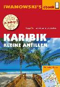 Cover-Bild zu Brockmann, Heidrun: Karibik - Kleine Antillen - Reiseführer von Iwanowski (eBook)