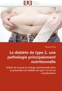 Cover-Bild zu Le diabète de type 2, une pathologie principalement nutritionnelle