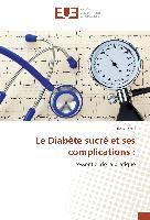 Cover-Bild zu Le Diabète sucré et ses complications