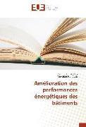 Cover-Bild zu Amélioration des performances énergétiques des bâtiments