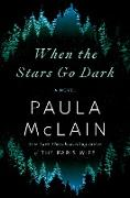 Cover-Bild zu McLain, Paula: When the Stars Go Dark (eBook)
