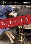 Cover-Bild zu Mclain, Paula: The Paris Wife (Random House Reader's Circle Deluxe Reading Group Edition) (eBook)