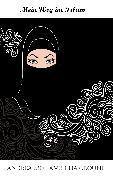 Cover-Bild zu Mohamed Hamroune, Andrea: Mein Weg im Islam (eBook)