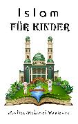 Cover-Bild zu Mohamed Hamroune, Andrea: Islam für Kinder (eBook)