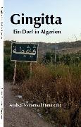 Cover-Bild zu Hamroune, Andrea Mohamed: Gingitta- Ein Dorf in Algerien (eBook)