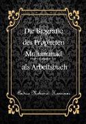 Cover-Bild zu Mohamed Hamroune, Andrea: Die Biografie des letzten Propheten Muhammad als Arbeitsbuch