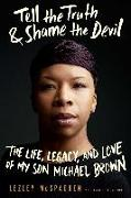 Cover-Bild zu McSpadden, Lezley: Tell the Truth & Shame the Devil (eBook)