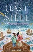 Cover-Bild zu Lee, C.B.: A Clash of Steel: A Treasure Island Remix