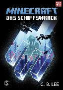Cover-Bild zu Lee, C.B.: Minecraft Roman - Das Schiffswrack (eBook)