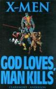 Cover-Bild zu Claremont, Chris: X-Men: God Loves, Man Kills