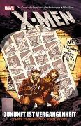 Cover-Bild zu Claremont, Chris: X-Men: Zukunft ist Vergangenheit
