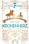 Cover-Bild zu Hoch, Jana: Royal Horses (1). Kronenherz