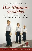 Cover-Bild zu Stiehler, Matthias: Der Männerversteher