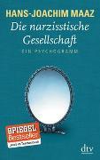 Cover-Bild zu Maaz, Hans-Joachim: Die narzisstische Gesellschaft