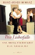 Cover-Bild zu Maaz, Hans-Joachim: Die Liebesfalle (eBook)