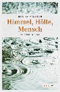 Cover-Bild zu Mansour, Monika: Himmel, Hölle, Mensch (eBook)