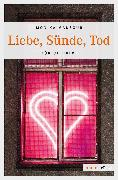 Cover-Bild zu Mansour, Monika: Liebe, Sünde, Tod (eBook)