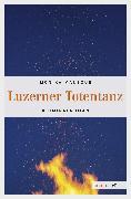 Cover-Bild zu Mansour, Monika: Luzerner Totentanz (eBook)