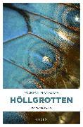 Cover-Bild zu Mansour, Monika: Höllgrotten (eBook)